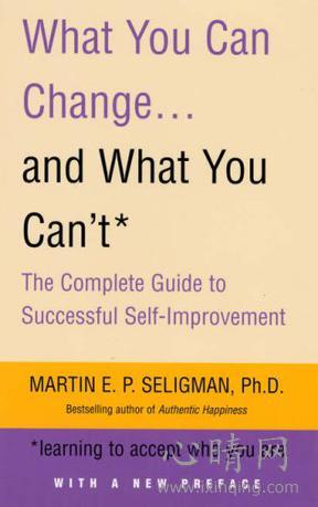 心理学书籍在线阅读: WHAT YOU CAN CHANGE AND WHAT YOU CAN'T